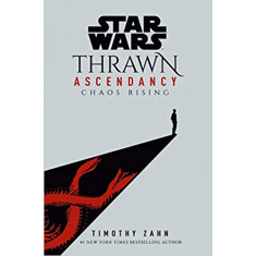 Livro I: Chaos Rising Star Wars: The Ascendancy Trilogy