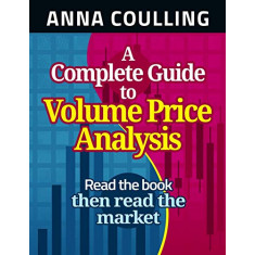"""Livro ''A Complete Guide To Volume Price Analysis """""""