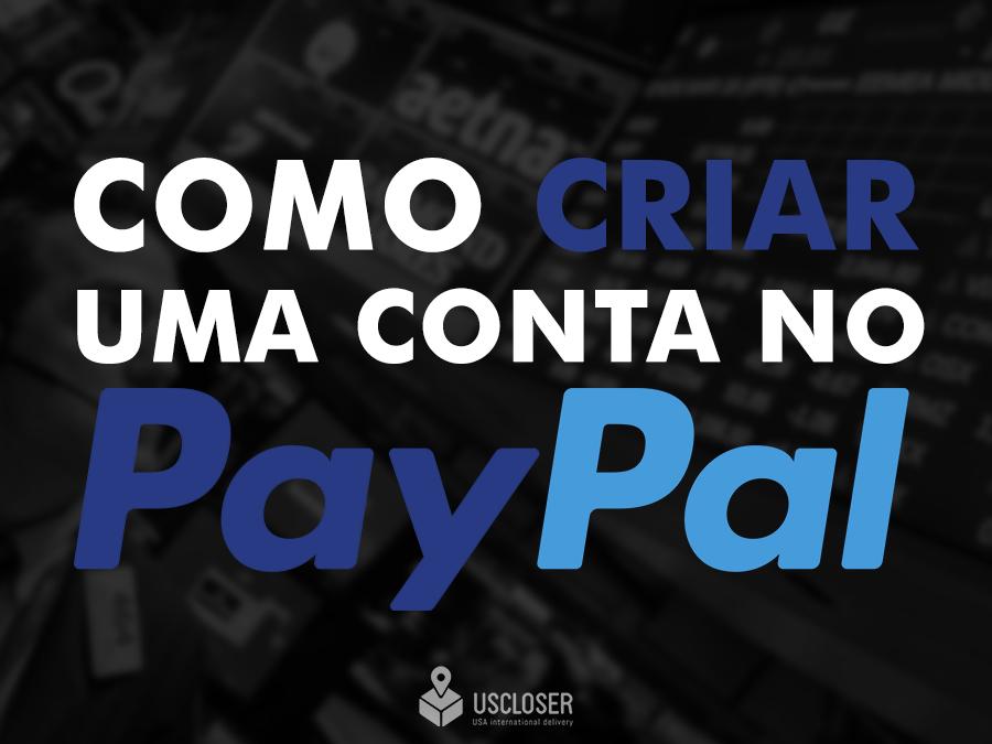 Como criar uma conta no PayPal